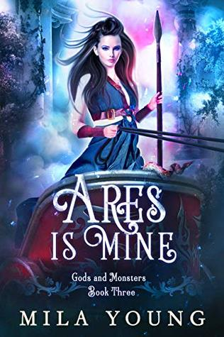 Ares Is Mine by Mila Young