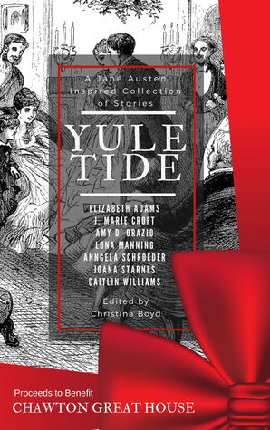 Yuletide: A Jane Austen-inspired Collection Of Stories