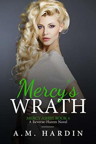 Mercy's Wrath by A.M. Hardin