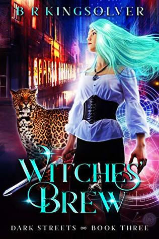 Witches Brew Dark Streets 3 By Br Kingsolver