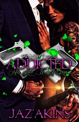 Addicted: His Love is Like a Drug