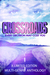Crossroads by LaVerne Thompson