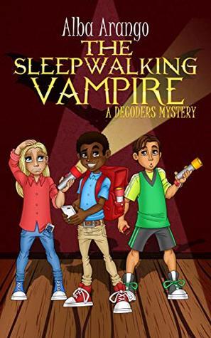 The Sleepwalking Vampire by Alba Arango