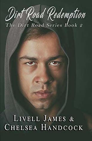 Dirt Road Redemption (The Dirt Road #2)
