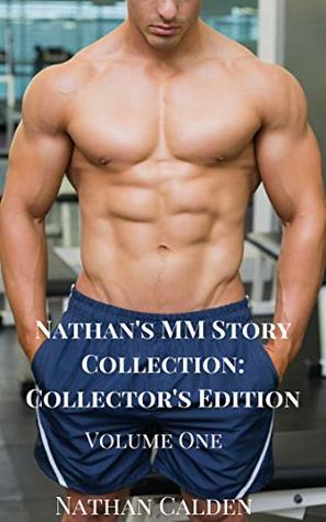 Nathan's MM Story Collection: Collector's Edition Volume One