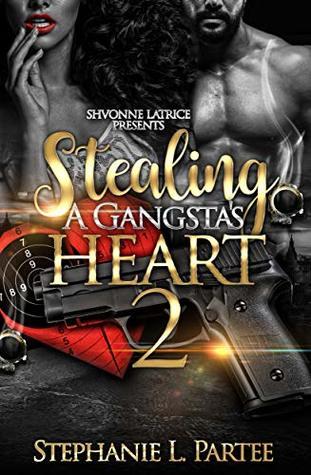 Stealing A Gangsta's Heart 2