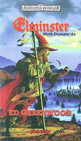Elminster-Myth Drannor''da-Unutulmus Diyarlar