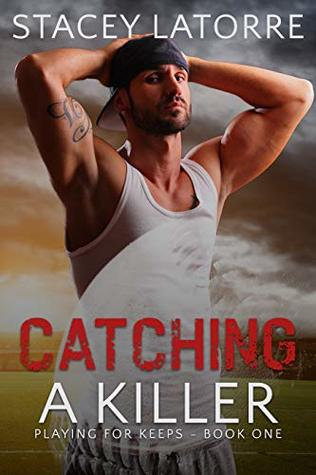 Catching a Killer (Playing for Keeps Book 1)