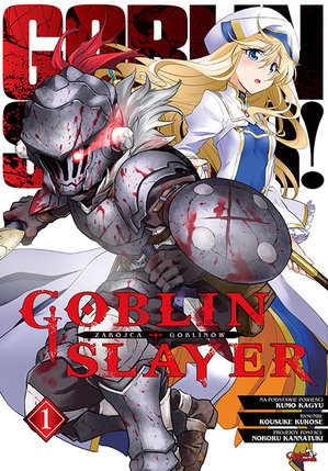 Goblin Slayer 1 (Goblin Slayer Manga, #1)