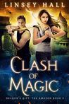 Clash of Magic (Dragon's Gift: The Amazon #3)