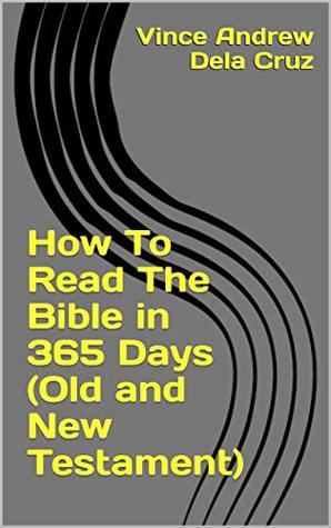 How To Read The Bible in 365 Days