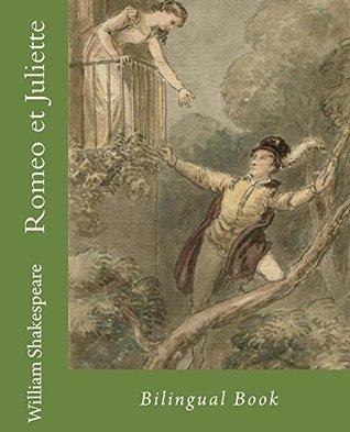 Romeo et Juliette: Bilingual Book