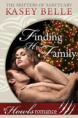 Finding His Family: A Howls Romance