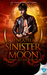Beneath a Sinister Moon (The Demon Hunters Series Book 3)