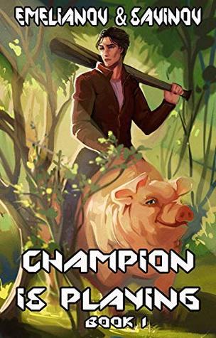 Champion Is Playing, Book 1  - Anton Emelianov, Sergei Savinov
