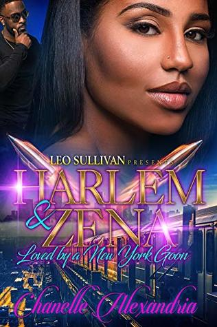 Harlem and Zena: Loved by A New York Goon