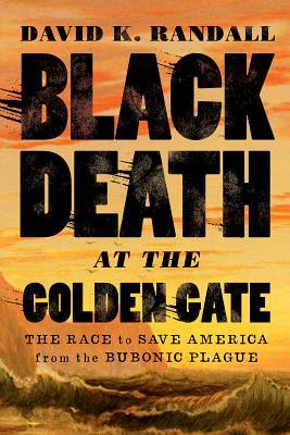Black Death at the Golden Gate