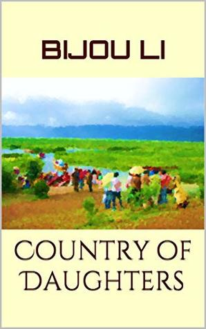 Country of Daughters: The Complete Novel