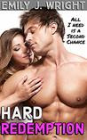 Hard Redemption: A Second Chance Romantic Comedy