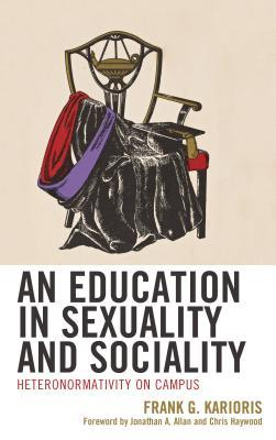An Education in Sexuality and Sociality: Heteronormativity on Campus
