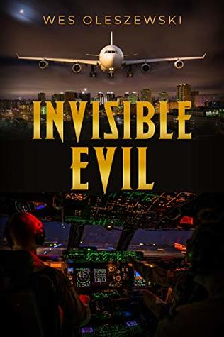 Invisible Evil: A stunning aviation thriller with a twist you won't see coming