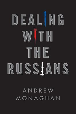 Dealing with the Russians
