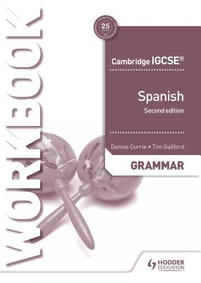 Cambridge Igcse(tm) Spanish Grammar Workbook Second Edition