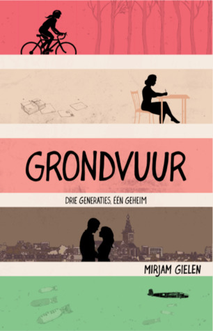 Grondvuur by Mirjam Gielen