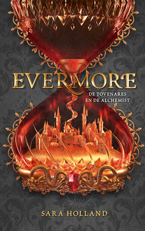 Evermore (Everless #2) – Sara Holland