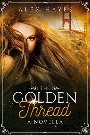 The Golden Thread (A Chameleon Effect Novella)