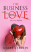 The Business of Love by Kerri Keberly