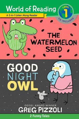 World of Reading Watermelon Seed, The and Good Night Owl 2-in-1 Reader (World of Reading Level 1): 2 Funny Tales!