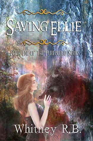 Saving Ellie (Pureblood Series #1)