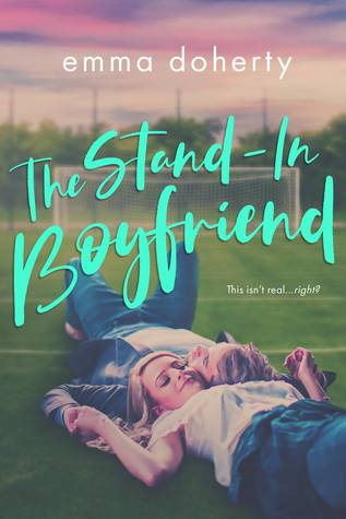 The Stand-In Boyfriend (Grove Valley High, #1)