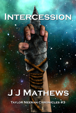 Intercession (Taylor Neeran Chronicles #3)