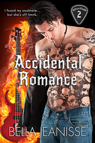 Accidental Romance (Silverblade, #2)