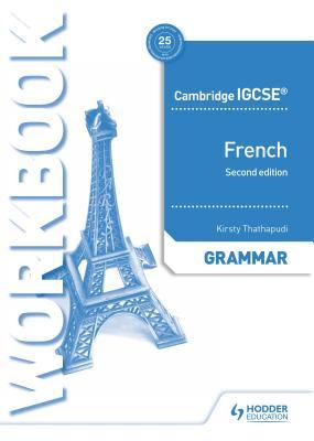 Cambridge Igcse(tm) French Grammar Workbook Second Edition