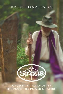Sirius: Growth in Community Through the Power of Spirit