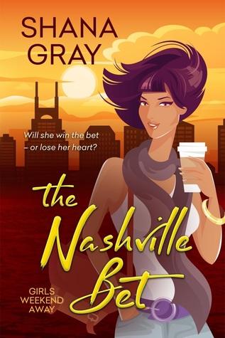 The Nashville Bet by Shana Gray