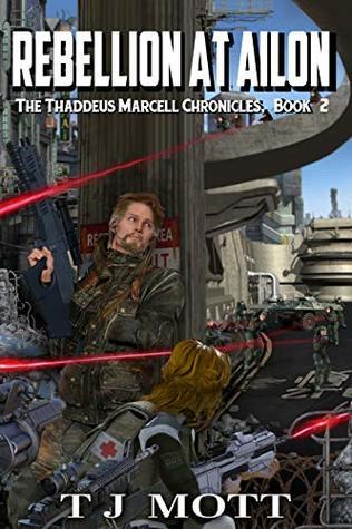 Rebellion at Ailon (Thaddeus Marcell Chronicles #2)