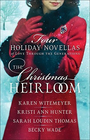 The Christmas Heirloom by Karen Whitemeyer