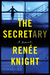 The Secretary by Renée Knight