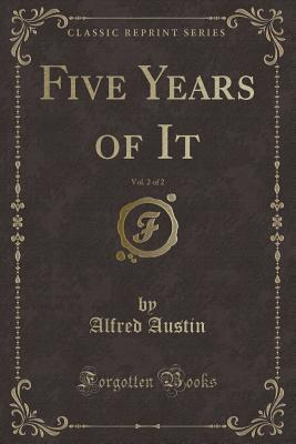 Five Years of It, Vol. 2 of 2