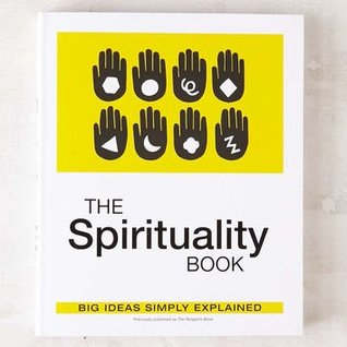 The Spirituality Book: Big Ideas Simply Explained By DK Publishing