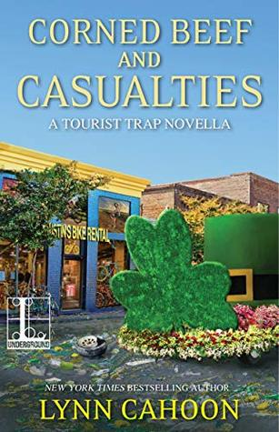 Corned Beef and Casualties (A Tourist Trap Mystery, #10)