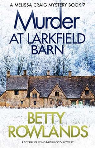 Murder at Larkfield Barn