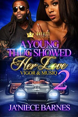 A Young Thug Showed Her Love 2: Vigor & Musiq