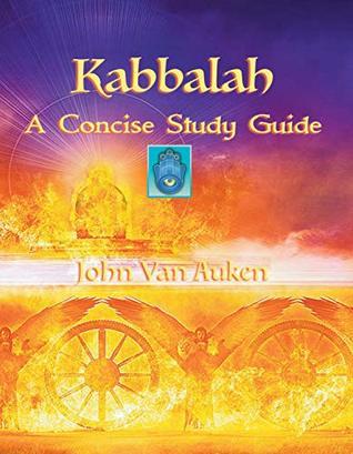Kabbalah: A Concise Study Guide