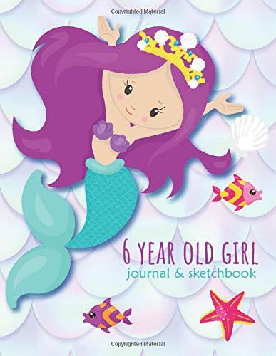 6 Year Old Girl Journal and Sketchbook: Lined and Blank Wide-Ruled Notebook, Cute Mermaid Notebook, Mermaid Drawing and Writing Practice Journal