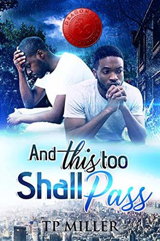 And This Too Shall Pass... (First Church of Deliverance Book 2)